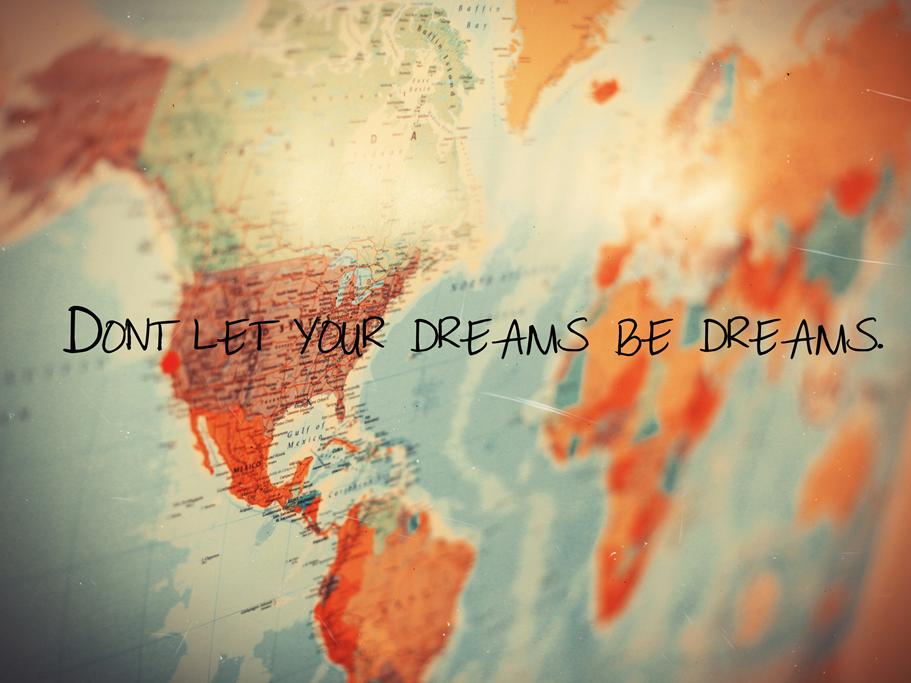 Quote over het reizen en dromen najagen